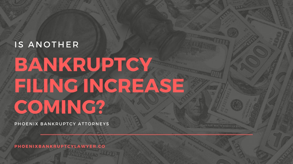is another bankruptcy filing increase coming